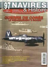 NAVIRES & HISTOIRE N°97 GUERRE COREE : INCHON / SHOKAKU & ZUIKAKU / CROIS COLMAR