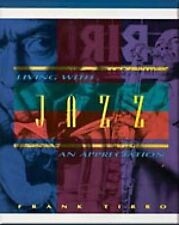 NEW Living With Jazz: An Appreciation by Frank Tirro