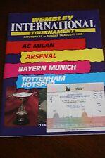 Wembley int: Tournament 1988 AC MILAN, Arsenal, le Bayern Munich, Spurs + Stub