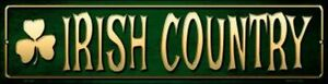 "Irish Country Metal Street Sign 3"" x 12"" Wall Decor - DS"