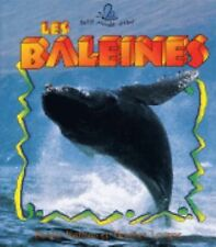 Les Baleines (Le Petit Monde Vivant  Small Living World) (French Edition)