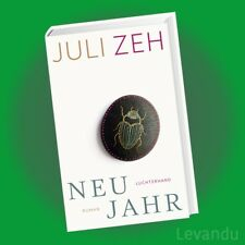Neujahr Juli Zeh Buch deutsch 2018