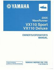 Yamaha Owners Manual Book WaveRunner 2005 VX110 SPORT &  VX110 DELUXE