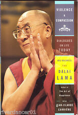 VIOLENCE AND COMPASSION Dalai Lama/Carriere SCARCE 1st Ed 2001 SC