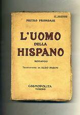 Pietro Frondaie # L'UOMO DELLA HISPANO # Libreria Cosmopolita 1927