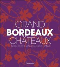GRAND BORDEAUX CHGTEAUX - CHAIX, PHILIPPE/ SUCKLING, JAMES (CON)/ DE LAUBIER, GU