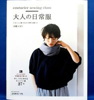 Couturier Sewing Class Adult Casual Wear /Japanese Clothes Pattern Book   New!