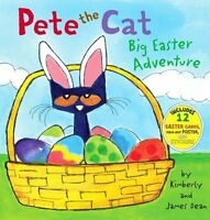 Pete the Cat: Big Easter Adventure by James Dean, Kimberly Dean