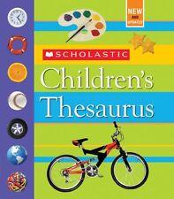 Scholastic Childrens Thesaurus by John Bollard, John K. Bollard