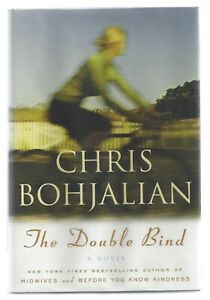 SIGNED x2 FIRST EDITION The Double Bind by Chris Bohjalian 1st Printing