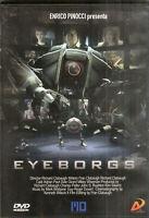 EYEBORGS di Richard Clabaugh - bollino noleggio - DVD nuovo sigillato