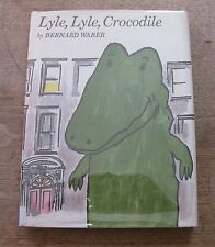LYLE, LYLE, CROCODILE by Bernard Waber  - 1st /1st -  HCDJ - 1965