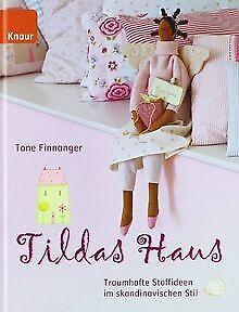 Tildas Haus: Traumhafte Stoffideen im skandinavisch... | Buch | Zustand sehr gut