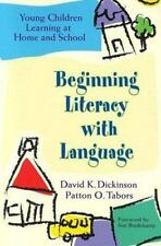 Beginning Literacy With Language: Young Children Learning at Home and School...
