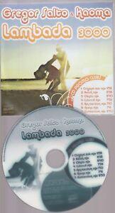 Gregor Salto & Kaoma Lambada 3000 Cd Promo Club Mixes