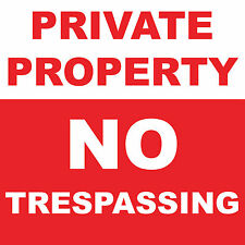 "Private Property No Trespassing Sign 8"" x  8"""