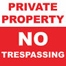 """Private Property No Trespassing Sign 8"""" x  8"""""""