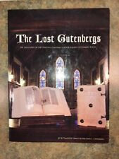 The Lost Gutenbergs Book Signed Timothy Yancy 128 Lost Copies Facsimile 1st Ed