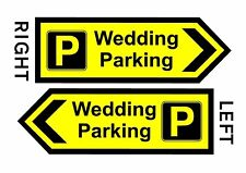 Wedding Parking Direction Sign 17x6 Inch Parking Sign