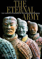 The Eternal Army: The Terracotta Soldiers of the First Chinese Emperor (Timeless