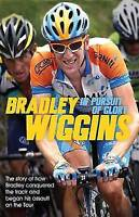 In Pursuit of Glory: The Autobiography, Wiggins, Bradley, Very Good Book