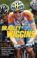 In Pursuit of Glory: The Autobiography by Wiggins, Bradley