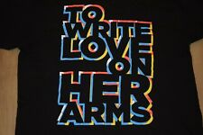 TO WRITE LOVE ON HER ARMS SHIRT SIZE L RARE TSHIRT TWLOHA