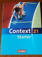 Context 21 - Starter: Schülerbuch (Englisch) Taschenbuch – 1.Auflage3.Druck 2011