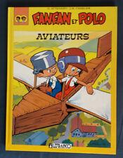 Fanfan et Polo Aviateurs reed Attanasio Charlier Lefrancq