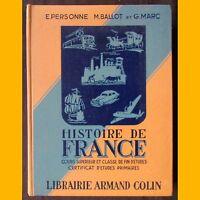 HISTOIRE DE FRANCE E. Personne M. Ballot G. Marc Cours sup. & fin d'études 1962