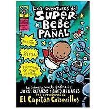 Las aventureas del superbebe panal / Adventures of Super Diaper Baby (Spanish)