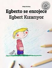 Egberto Se Enrojece/Egbert Kzaryor: By Winterberg, Philipp Rodas V?lez, Andr?...