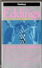 DAVID EDDINGS ¤ LA TOUR DES MALEFICES ¤ CHANT IV DE LA BELGARADE ¤ pocket SF