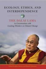 Ecology, Ethics, and Interdependence: The Dalai Lama in Conversation with L...