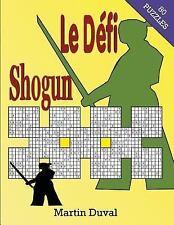 Le défi Shogun 1 by Martin Duval (2015, Paperback)
