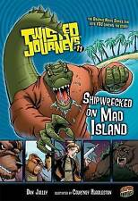 #11 Shipwrecked on Mad Island (Twisted Journeys)-ExLibrary