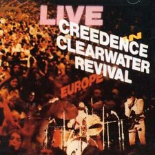 Creedence Clearwater Revival - Live in Europe [New CD]