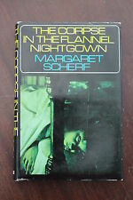 Margaret Scherf - The Corpse in The Flannel Nightgown  -1st Ed 1966 R/Hale