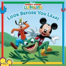 Mickey Mouse Clubhouse: Look Before You Leap! Higginson, Sheila Sweeny Paperbac