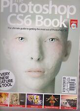 THE PHOTOSHOP CS6 BOOK MAGAZINE #1 2012, W/FREE CD.