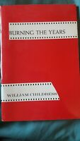 Burning the Years: Special Issue 13 William Childress Signed  Poetry Book 1971
