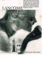 PUBLICITE ADVERTISING 014   1962   LANCOME  cosmétiques  ECLAT DE LA JEUNESSE