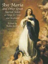 Ave Maria et autres grands Sacred Solos: 41 chansons pour voix et clavier par...
