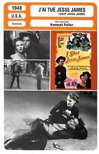 FICHE CINEMA : J'AI TUE JESSE JAMES Foster,Britton,Fuller1948 I Shot Jesse James