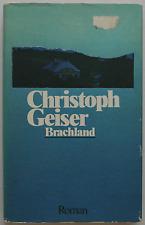 Christoph Geiser – Brachland