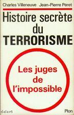 HISTOIRE SECRETE DU TERRORISME / VILLENEUVE / Plon
