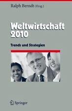 Weltwirtschaft 2010: Trends und Strategien (Herausforderungen an das Management)