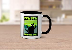 Pew Pew Madafakas Black Handle Mug - Funny Swearing Crazy Cat Mug Cup Coffee Tea