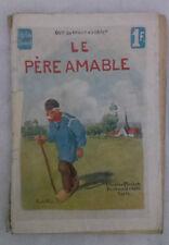 guy de Maupassant - LE PERE AMABLE - '900 - 1° Ed. Collection Ollendorff