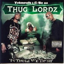 Thug Lordz - In Thugz We Trust [New CD] Explicit Yukmouth & C-Bo
